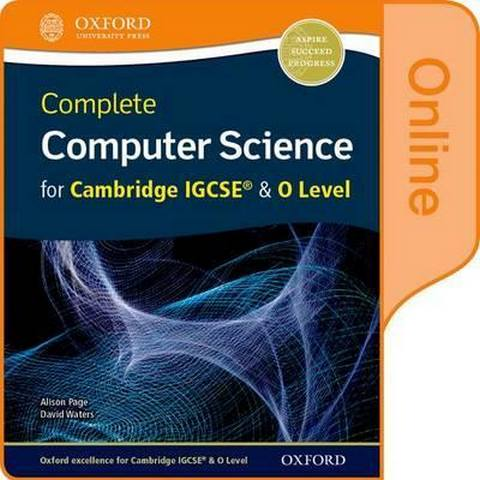 Complete Computer Science for Cambridge IGCSE (R) & O Level Online Student Book - Alison Page