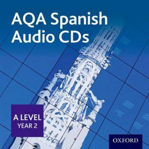 AQA A Level Year 2 Spanish Audio CD Pack - Margaret Bond