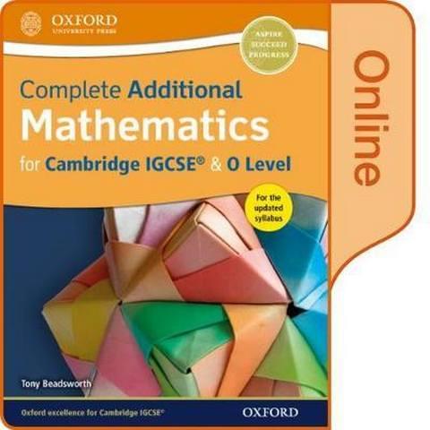 Complete Additional Mathematics for Cambridge IGCSE (R)  & O Level Online Book - Tony Beadsworth
