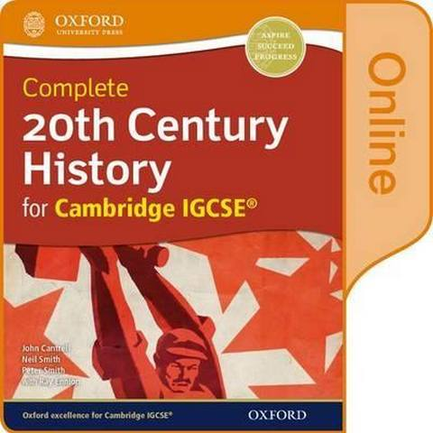 Complete 20th Century History for Cambridge IGCSE: Online Student Book - John Cantrell