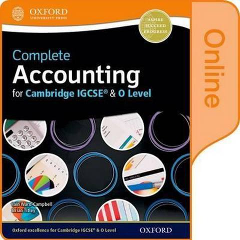 Complete Accounting for Cambridge O Level & IGCSE: Online Student Book - Brian Titley