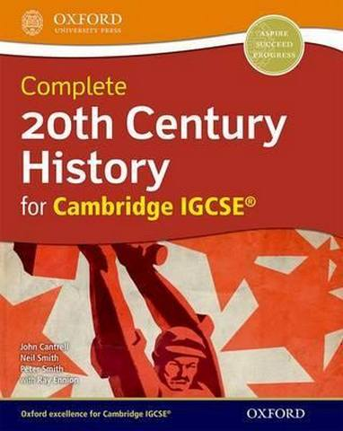 Complete 20th Century History for Cambridge IGCSE (R) - John Cantrell