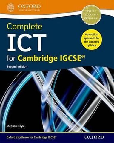 Complete ICT for Cambridge IGCSE - Stephen Doyle