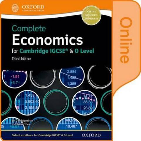 Complete Economics for Cambridge IGCSE (R) and O-level: Online Student Book - Dan Moynihan