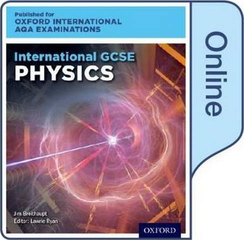 International GCSE Physics for Oxford International AQA Examinations:  Online Student Book