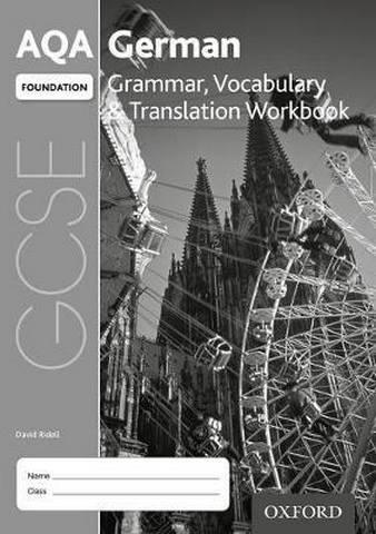 AQA GCSE German: Foundation: Grammar