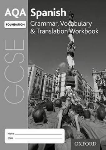 AQA GCSE Spanish: Foundation: Grammar