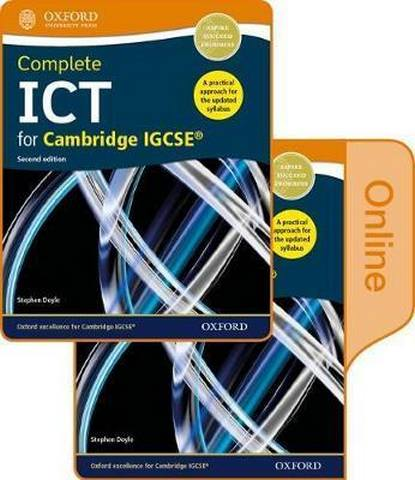 Complete ICT for Cambridge IGCSE Print and online student book pack - Stephen Doyle