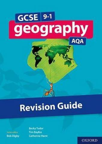 GCSE 9-1 Geography AQA Revision Guide - Tim Bayliss