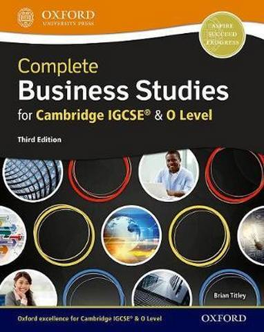 Complete Business Studies for Cambridge IGCSE (R) and O Level  (Third Edition) - Brian Titley