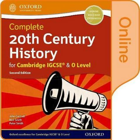 Complete 20th Century History for Cambridge IGCSE (R) & O Level: Online Student Book - John Cantrell