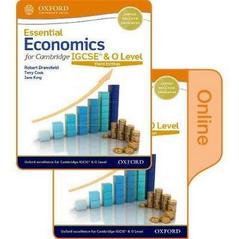 Essential Economics for Cambridge IGCSE & O Level: Print & Online Student Book Pack - Robert Dransfield