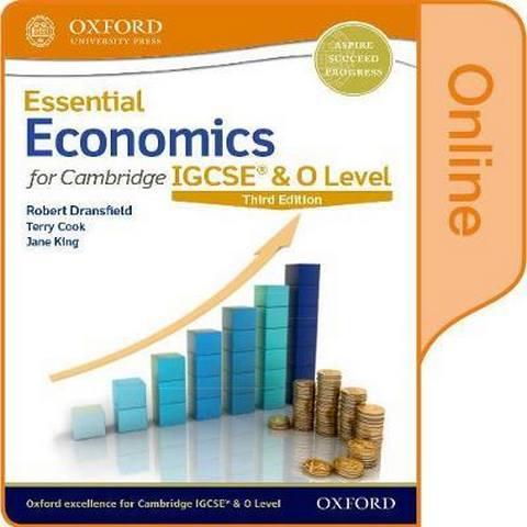Essential Economics for Cambridge IGCSE & O Level: Online Student Book - Robert Dransfield