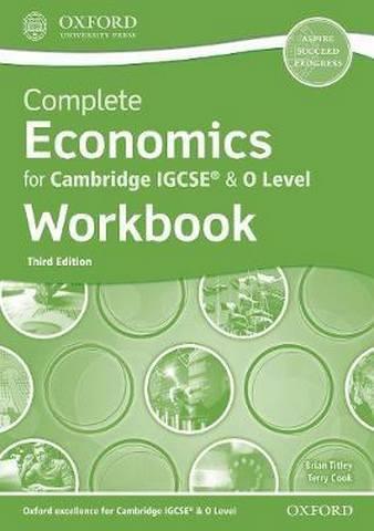 Complete Economics for Cambridge IGCSE (R) & O Level Workbook - Brian Titley
