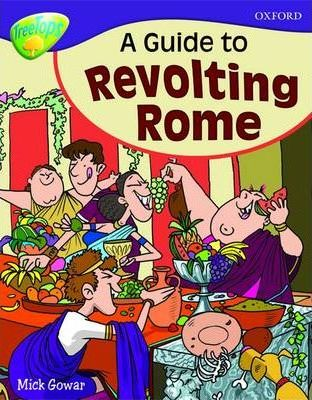 A Guide to Revolting Rome - Mick Gowar