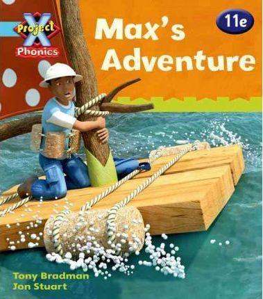 11e Max's Adventure - Tony Bradman
