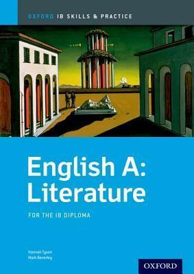 Oxford IB Skills and Practice: English A: Literature for the IB Diploma - Hannah Tyson