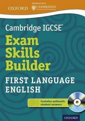 Cambridge IGCSE (R) Exam Skills Builder: First Language English -