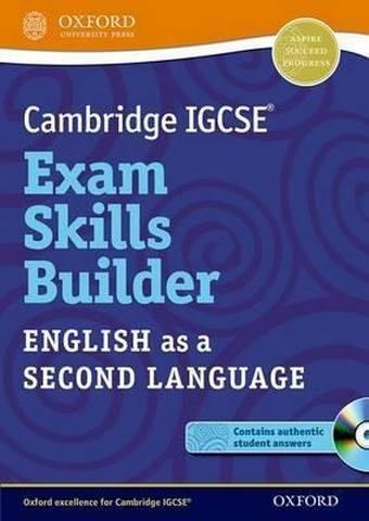 Cambridge IGCSE (R) Exam Skills Builder: English as a Second Language -