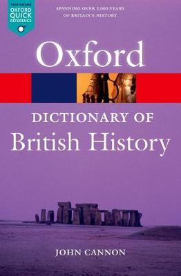 A Dictionary of British History - John Cannon
