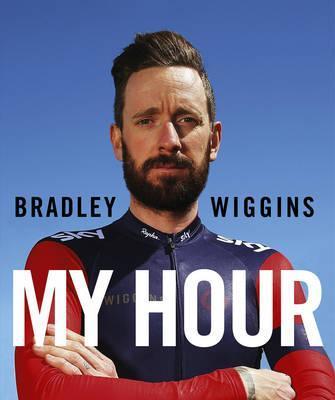 Bradley Wiggins: My Hour - Bradley Wiggins