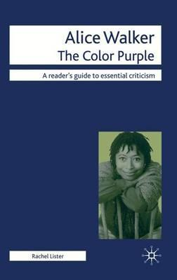 Alice Walker - The Color Purple - Rachel Lister