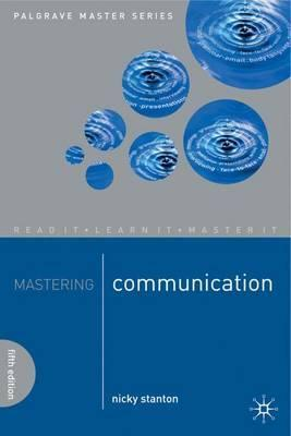 Mastering Communication - Nicky Stanton