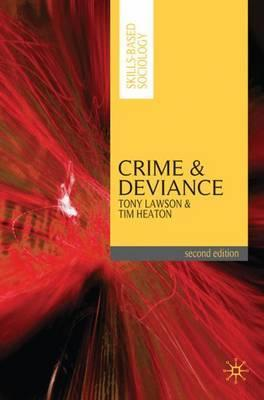 Crime and Deviance - Tony Lawson