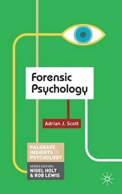 Forensic Psychology - Adrian Scott