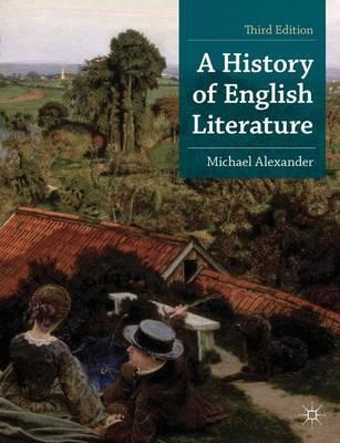 A History of English Literature - Michael Alexander