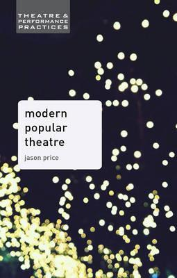 Modern Popular Theatre - Jason Price