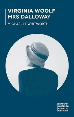 Virginia Woolf - Mrs Dalloway - Michael Whitworth