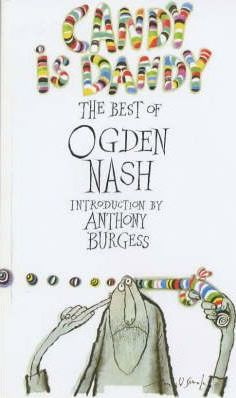 Candy is Dandy: The Best of Ogden Nash - Ogden Nash