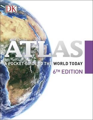 Atlas: A Pocket Guide to the World Today - DK
