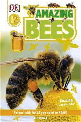 Amazing Bees: Buzzing with Bee Facts! - Sue Unstead