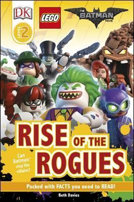 The LEGO (R) BATMAN MOVIE Rise of the Rogues - Beth Davies