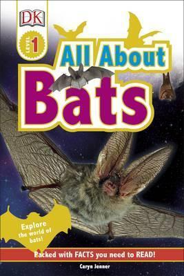 All About Bats: Explore the World of Bats! - Caryn Jenner