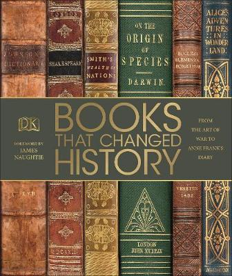 Books That Changed History: From the Art of War to Anne Frank's Diary - DK