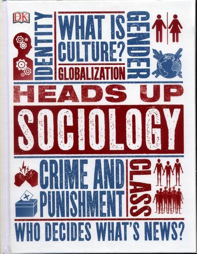 Heads Up Sociology - DK