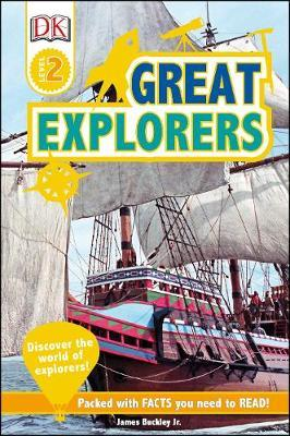 Great Explorers: Discover the World of Explorers! - James Buckley