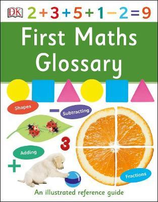 First Maths Glossary: An Illustrated Reference Guide - DK