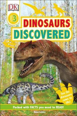 Dinosaurs Discovered - Dean R. Lomax