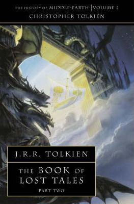 The Book of Lost Tales 2 (The History of Middle-earth