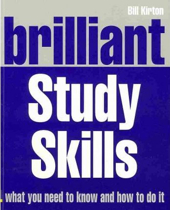 Brilliant Study Skills - Bill Kirton