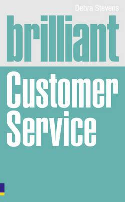 Brilliant Customer Service - Debra Stevens