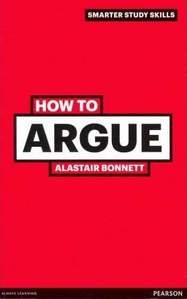 How to Argue - Alastair Bonnett