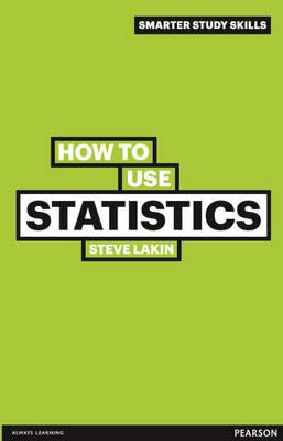 How to Use Statistics - Steve Lakin