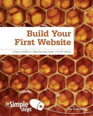 Build Your First Website In Simple Steps - Joe Kraynak
