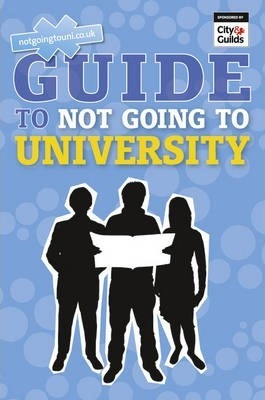 The NGTU Guide to Not Going to University - Andrew Shanahan