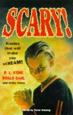 Scary!: Stories That Will Make You Scream - Peter Haining